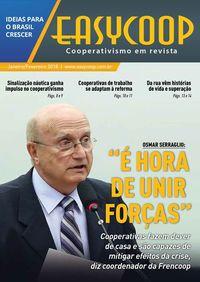 """Revista EasyCOOP - Osmar Serraglio: """"É hora de unir forças"""""""